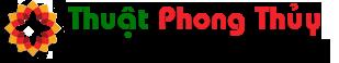 Thuật Phong Thủy – Phong Thủy Luận – Học Thuyết Phong Thủy
